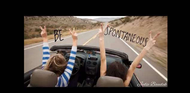 Be Spontaneous
