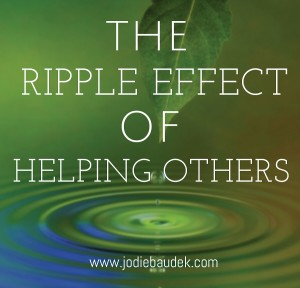 The Ripple Effect Of Helping Others