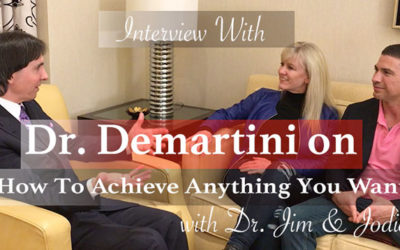 Interview with Dr. Demartini | How To Achieve Anything You Want