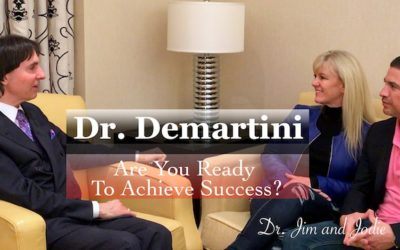 Dr. Demartini | Are You Ready To Succeed?
